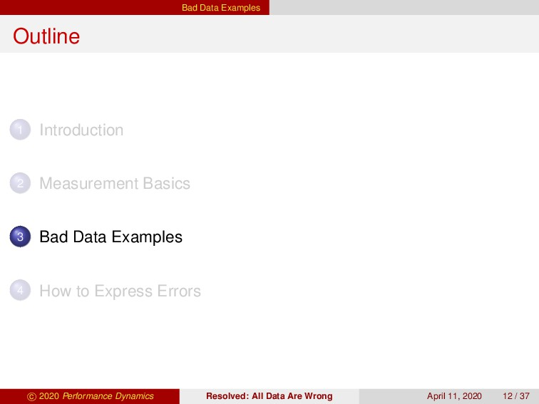 Bad Data Examples Outline 1 Introduction 2 Meas...