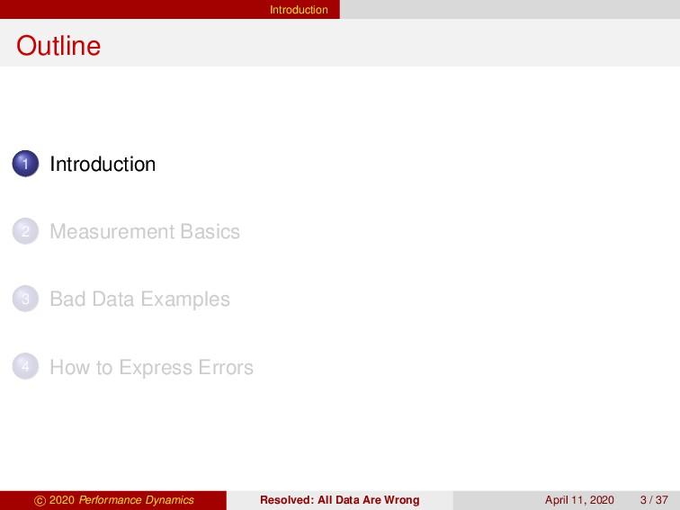 Introduction Outline 1 Introduction 2 Measureme...