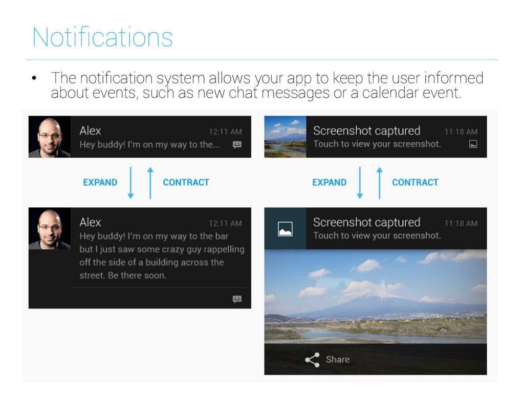 Notifications • The notification system allows y...