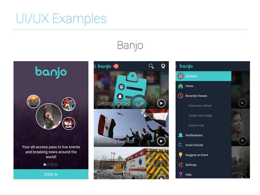 UI/UX Examples Banjo