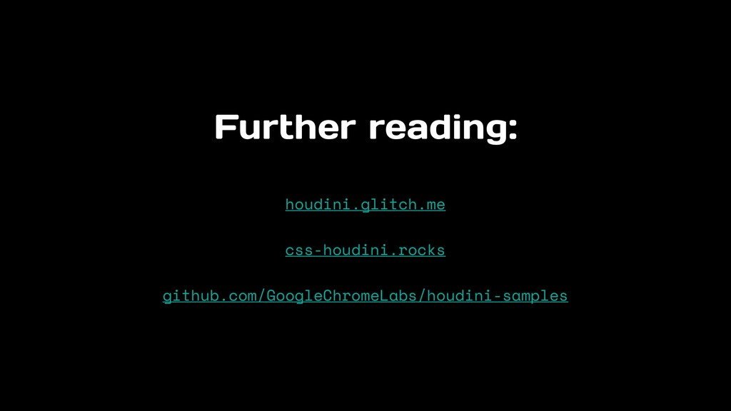 Further reading: