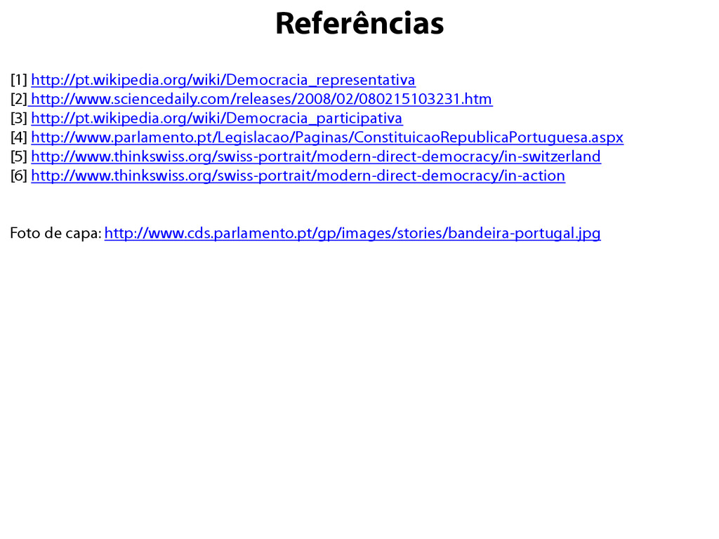 Referências [1] http://pt.wikipedia.org/wiki/De...