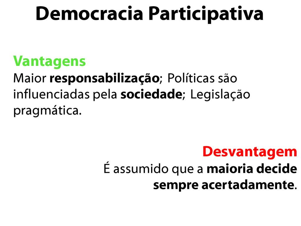 Democracia Participativa Vantagens Maior respon...