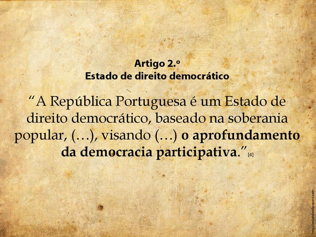 """Artigo 2.º Estado de direito democrático """"A Rep..."""