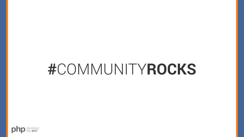 #COMMUNITYROCKS