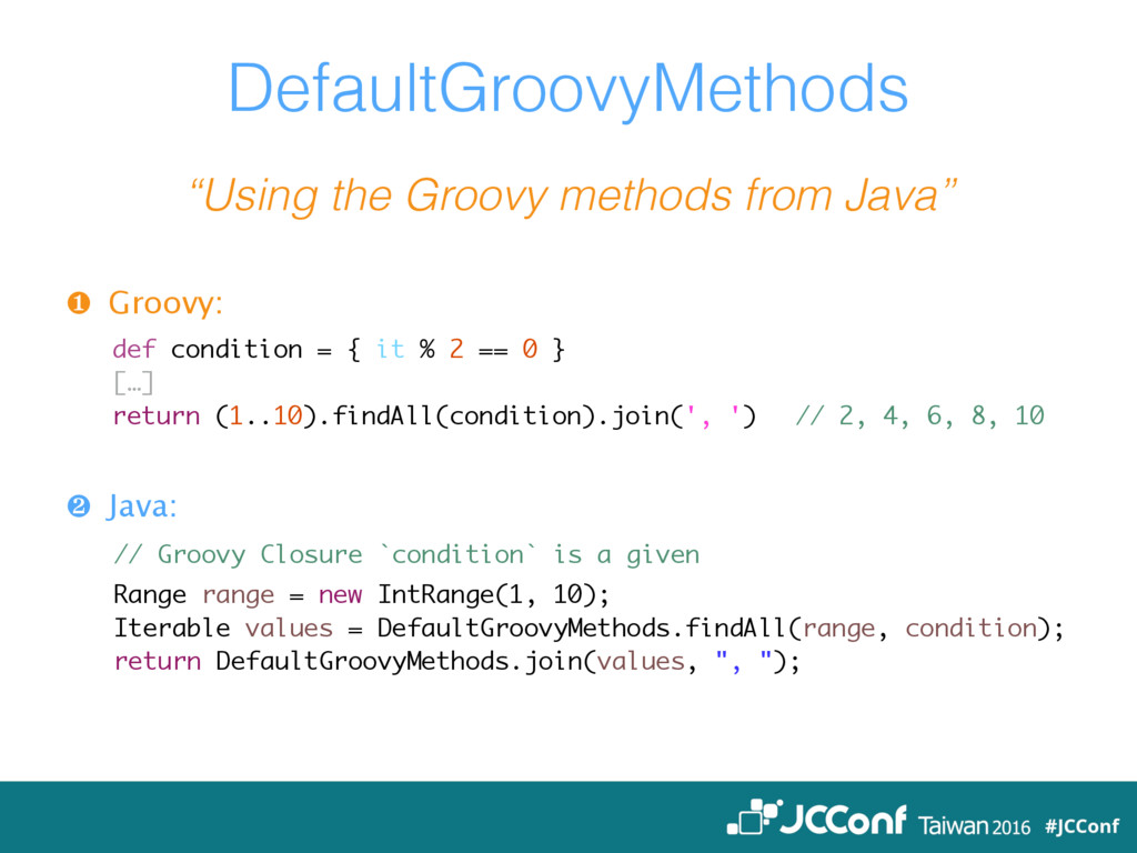 """DefaultGroovyMethods """"Using the Groovy methods ..."""