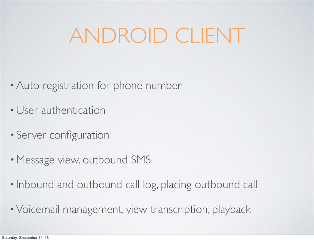 ANDROID CLIENT • Auto registration for phone nu...