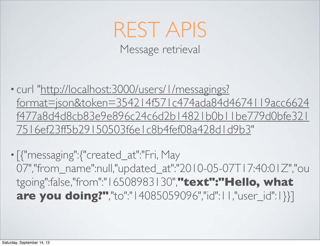 "REST APIS Message retrieval • curl ""http://loca..."