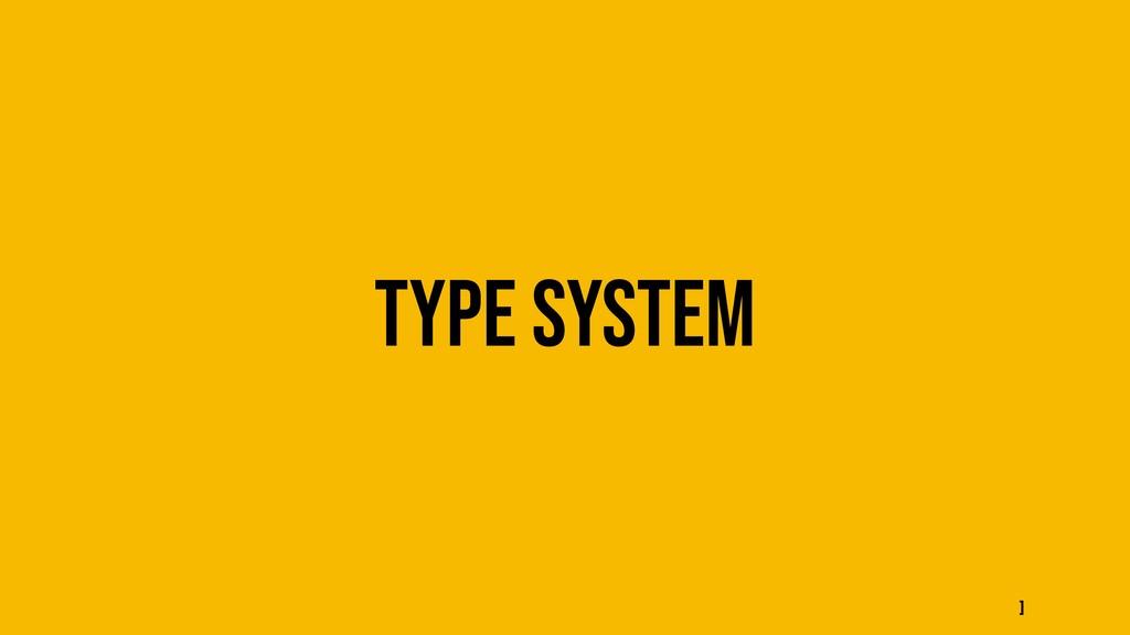 Type system ]