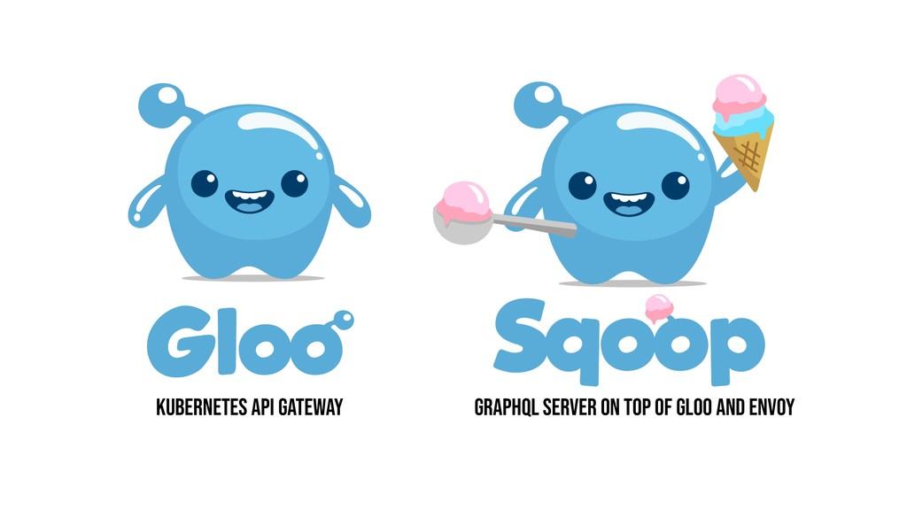 Kubernetes API gateway GRAPHQL server on top of...