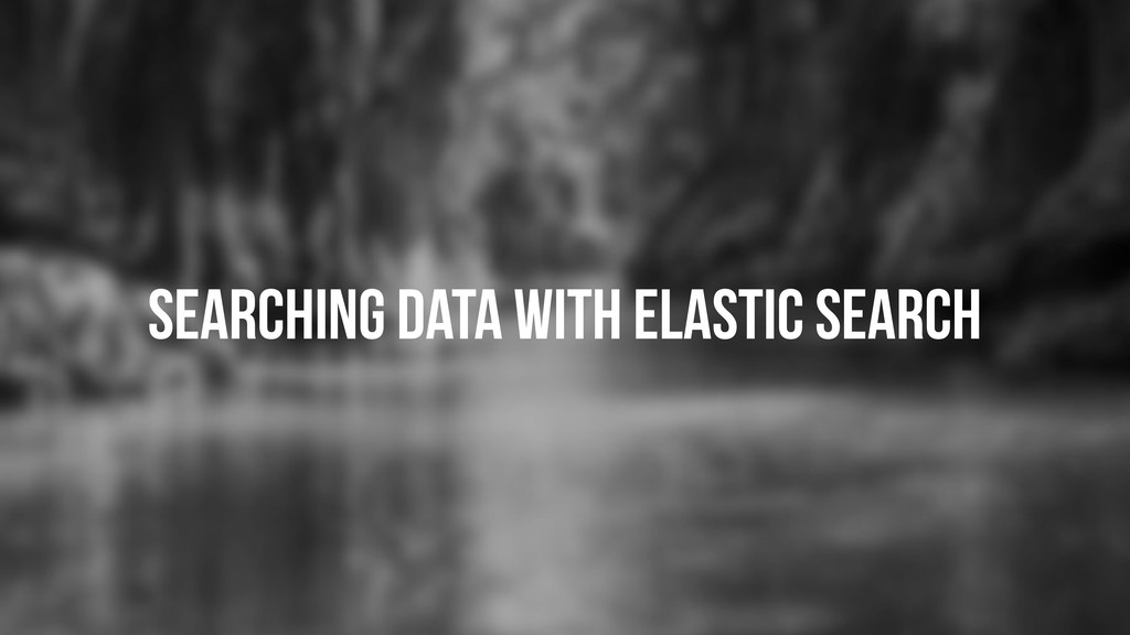 Searching data with elastic search