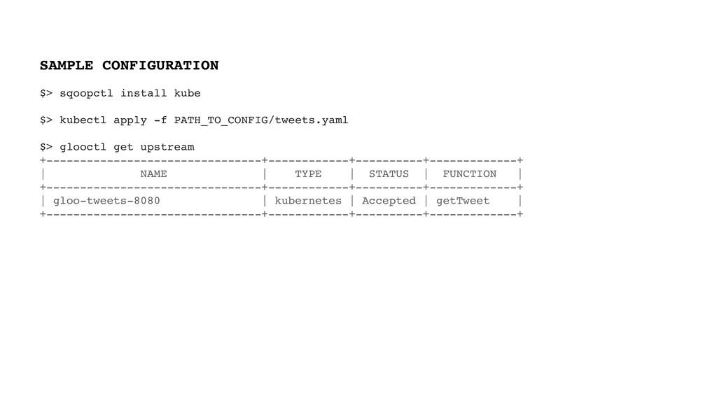 $> sqoopctl install kube $> kubectl apply -f PA...