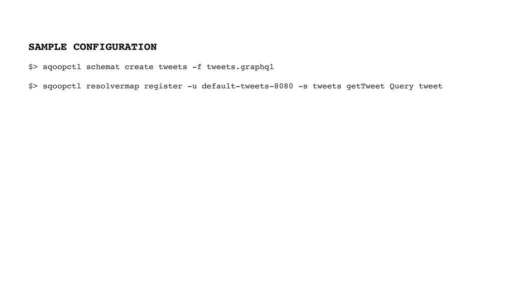 $> sqoopctl schemat create tweets -f tweets.gra...