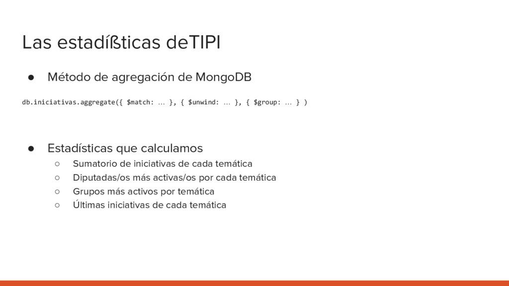 Las estadíßticas deTIPI ● Método de agregación ...