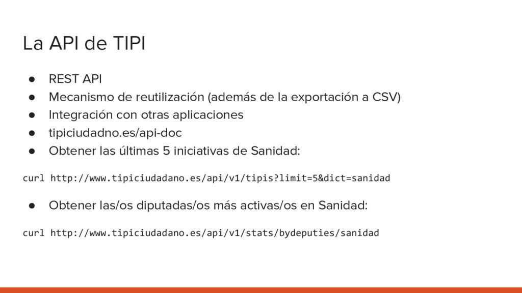 La API de TIPI ● REST API ● Mecanismo de reutil...