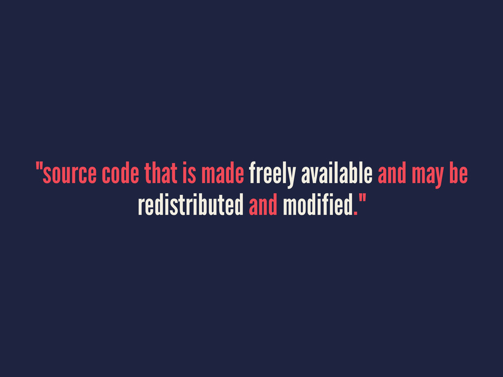 """source code that is made freely available and ..."