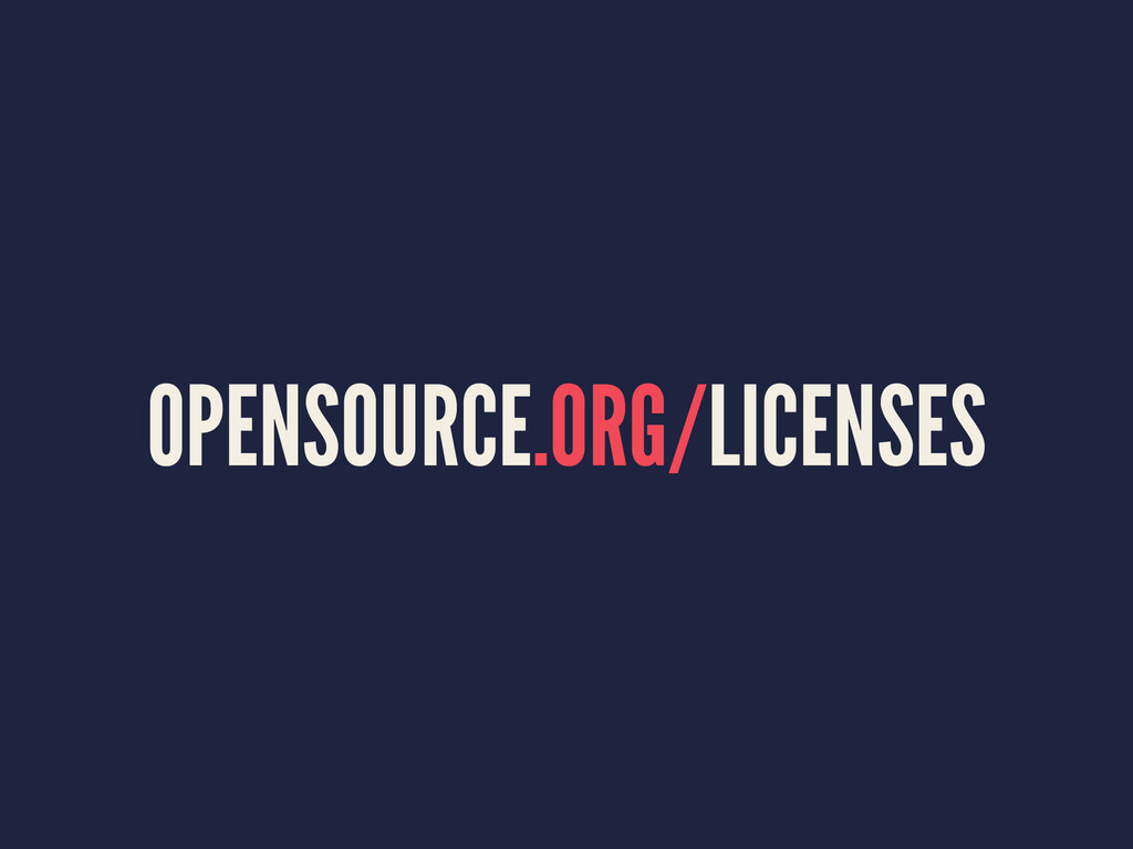 OPENSOURCE.ORG/LICENSES