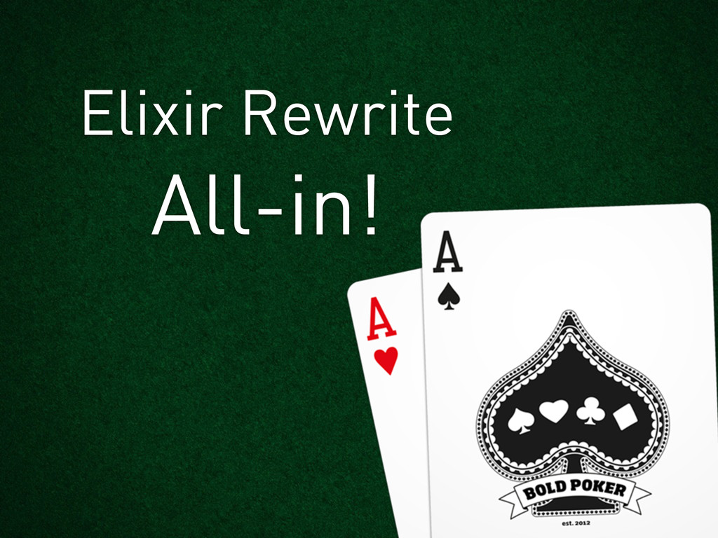 All-in! Elixir Rewrite