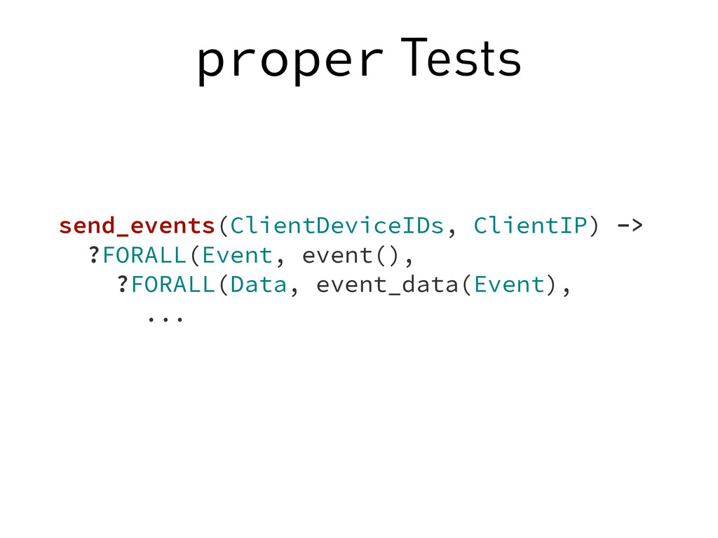 proper Tests send_events(ClientDeviceIDs, Clien...