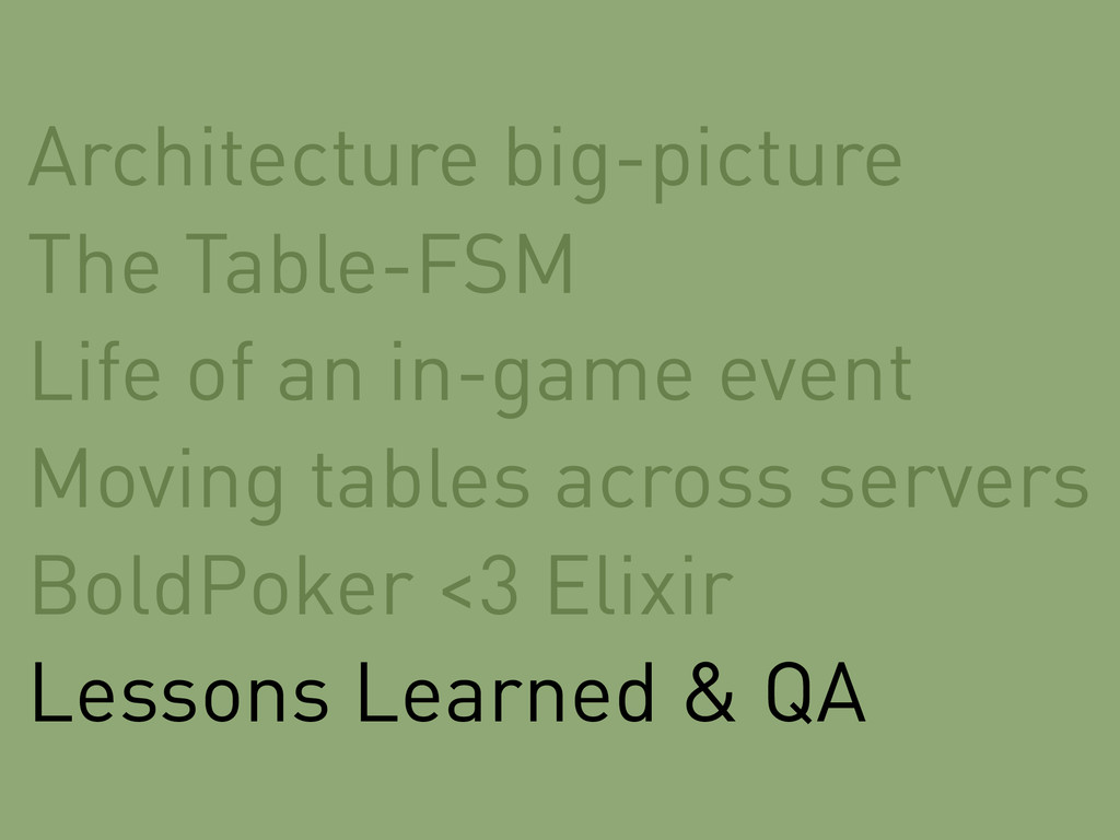 Architecture big-picture The Table-FSM Life of ...