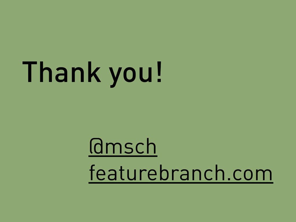 Thank you! @msch featurebranch.com