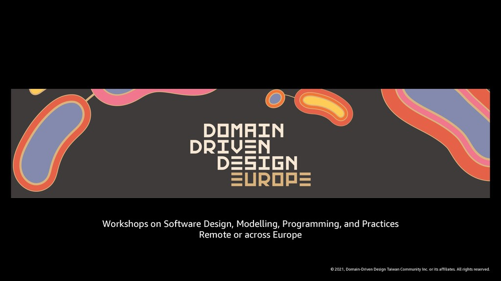 © 2021, Domain-Driven Design Taiwan Community I...