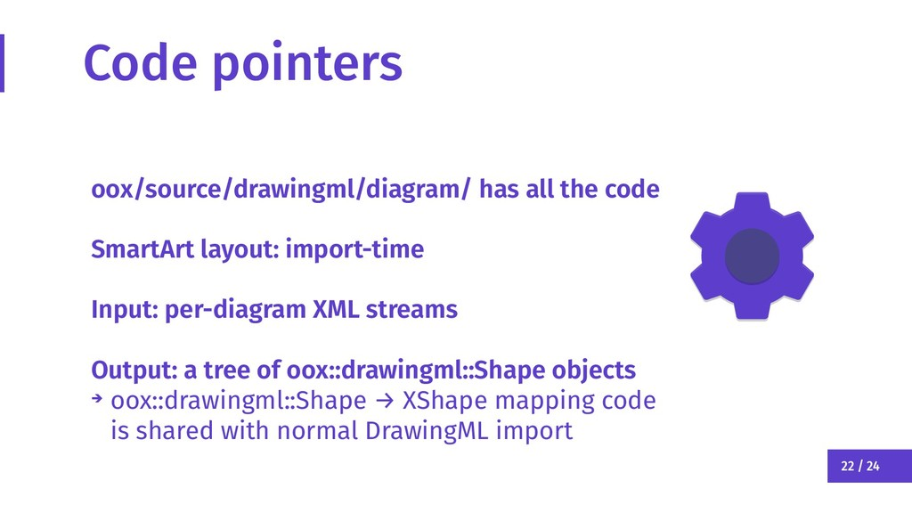 22 / 24 Code pointers oox/source/drawingml/diag...