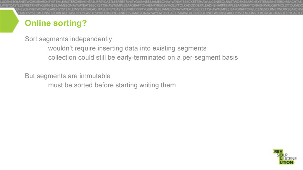 Sort segments independently – wouldn't require ...