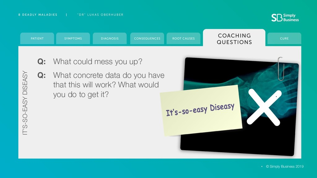 Q: What could mess you up? © Simply Business 20...
