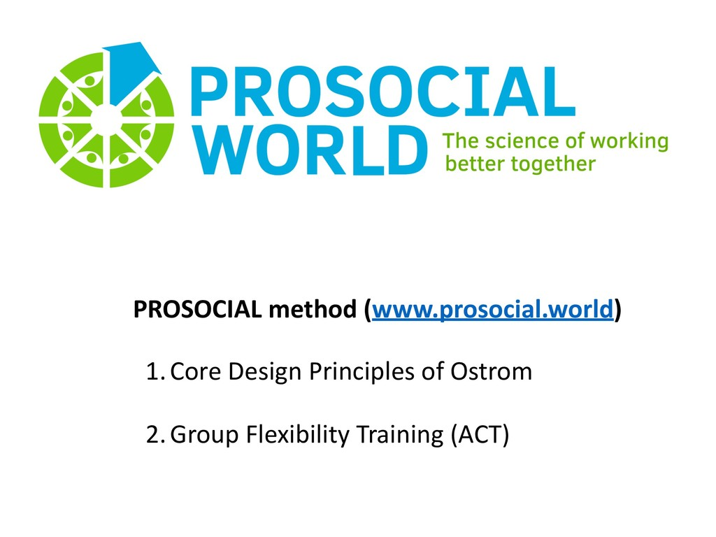 PROSOCIAL method (www.prosocial.world) 1.Core D...