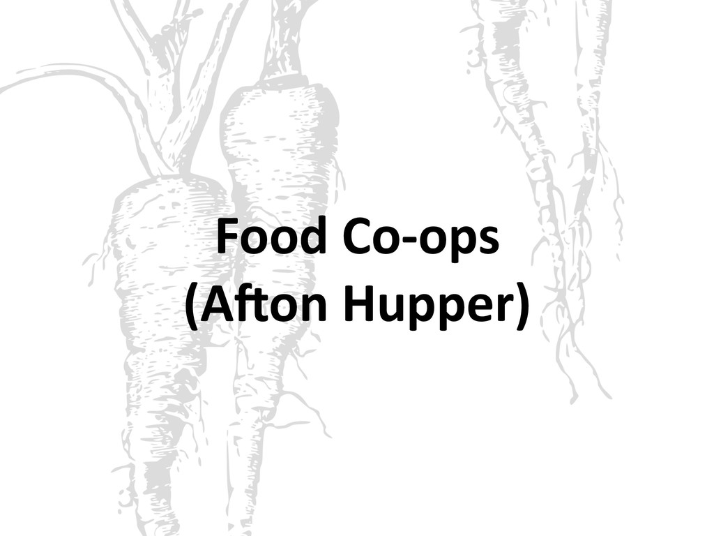 Food Co-ops (AFon Hupper)