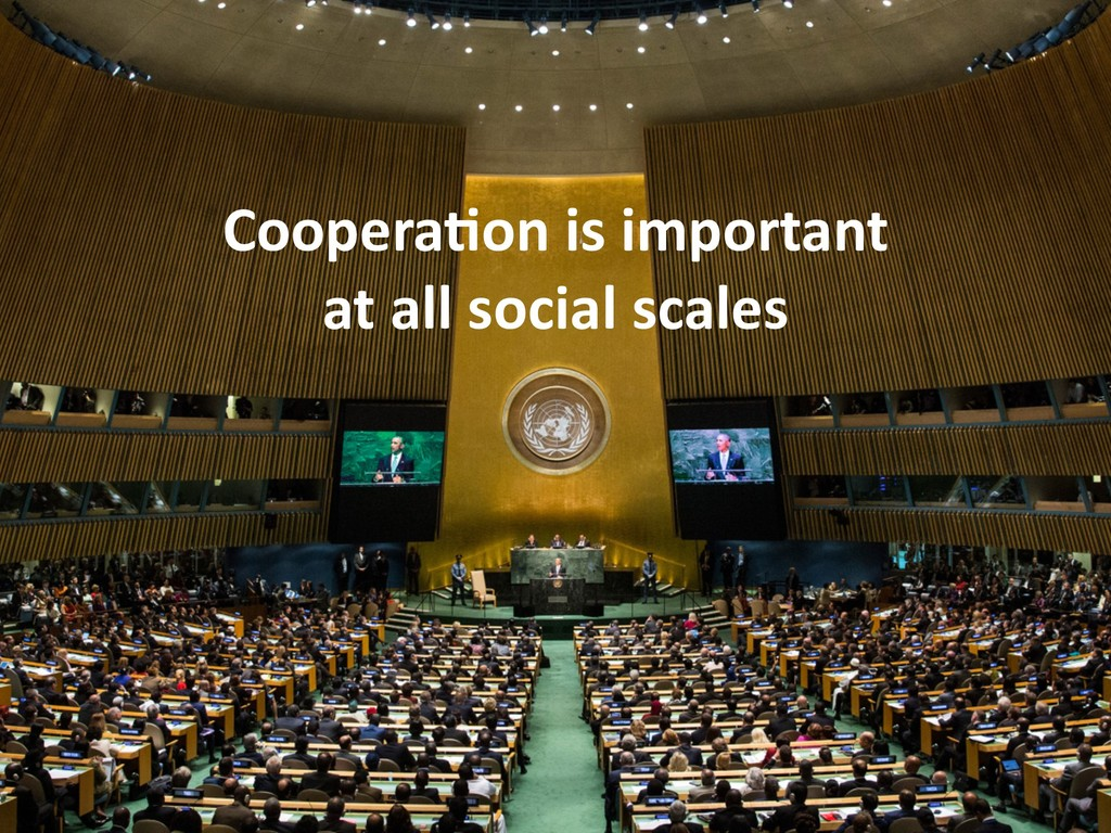Coopera6on is important at all social scales