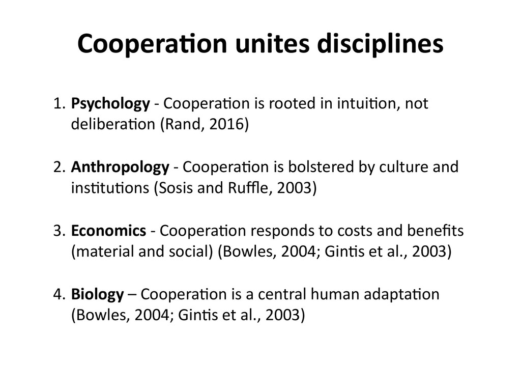 1. Psychology - Coopera,on is rooted in intui,o...