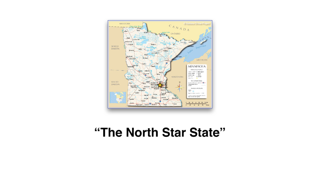 """The North Star State"""