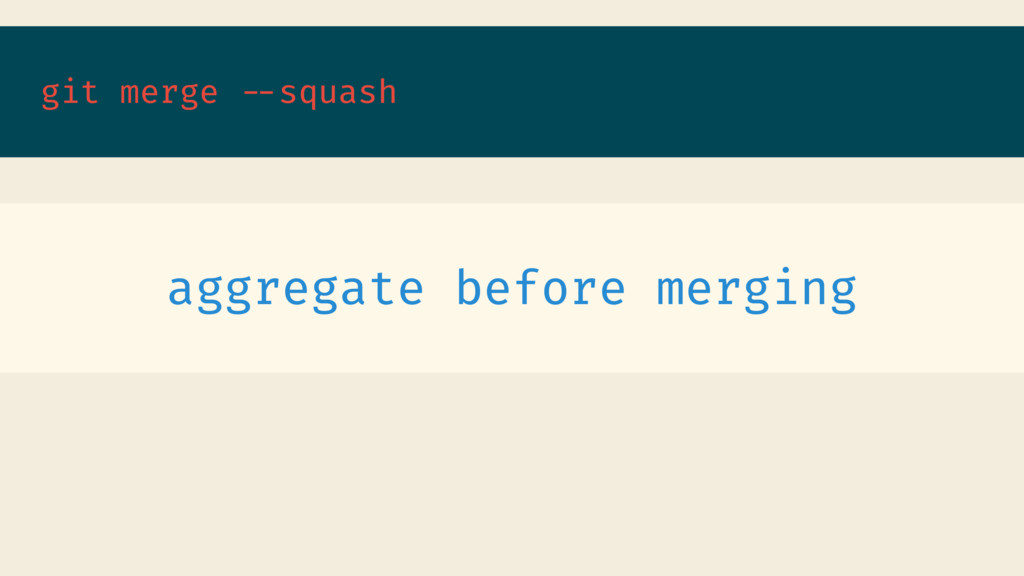 git merge --squash aggregate before merging
