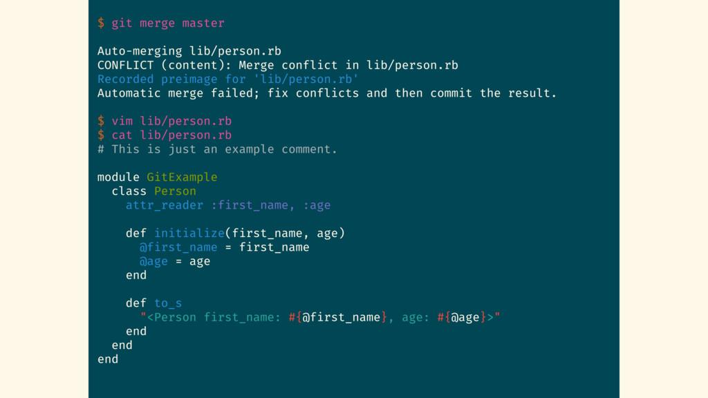 $ git merge master Auto-merging lib/person.rb C...