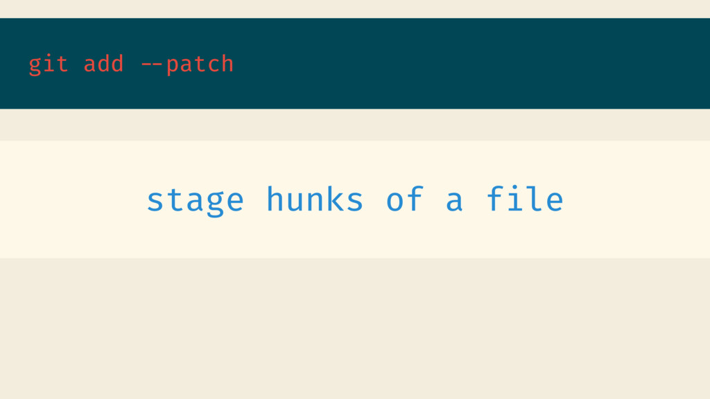 git add --patch stage hunks of a file