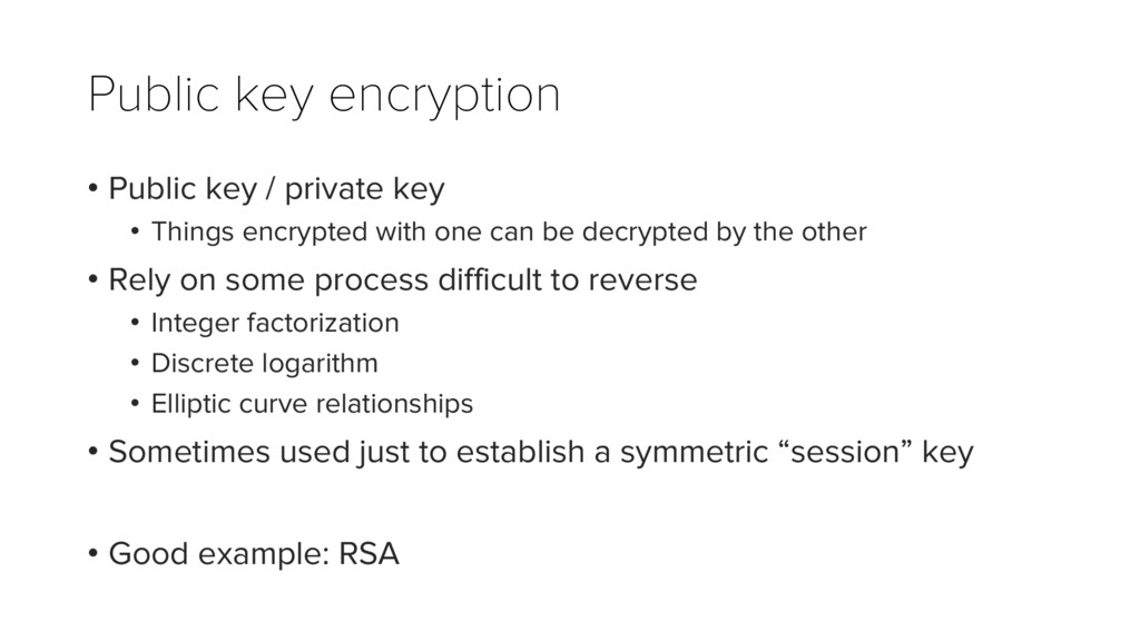 Public key encryption • Public key / private ke...