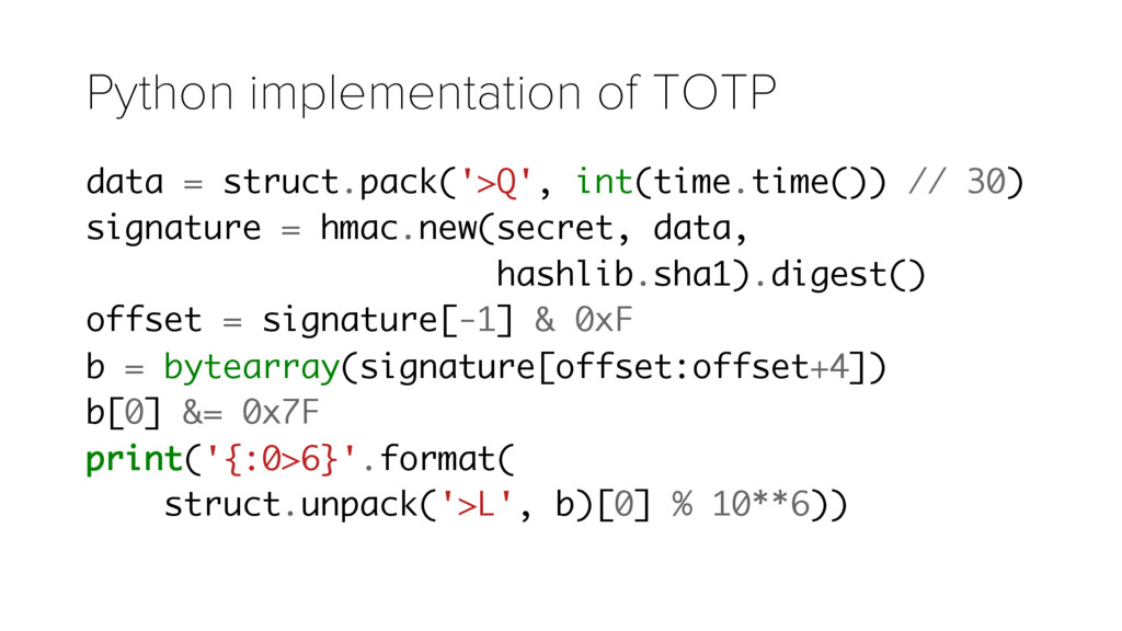 Python implementation of TOTP data = struct.pac...