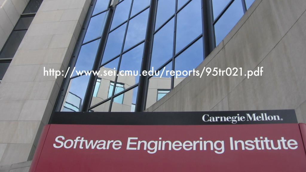 http://www.sei.cmu.edu/reports/95tr021.pdf