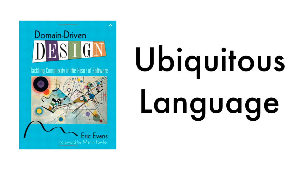 Ubiquitous Language