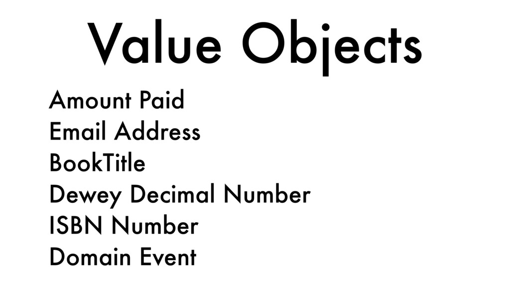Value Objects Amount Paid Email Address BookTit...