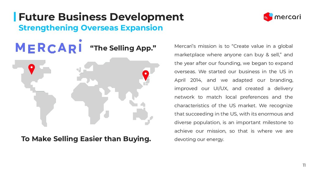 """""""The Selling App."""" Mercari's mission is to """"Cre..."""