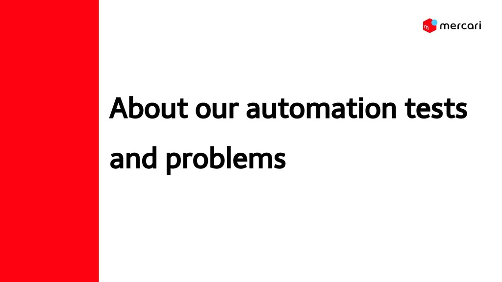 About our automation tests and problems