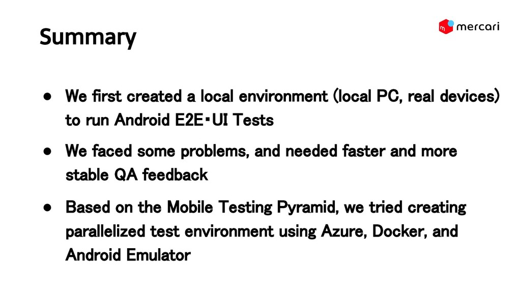 Summary ● We first created a local environment...