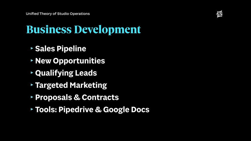 Business Development ‣Sales Pipeline   ‣New Opp...