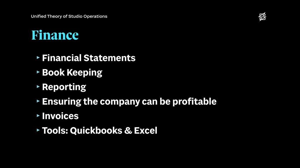 Finance ‣Financial Statements   ‣Book Keeping  ...