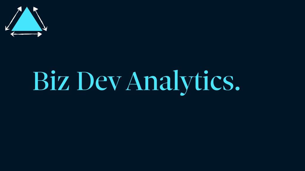 Biz Dev Analytics.