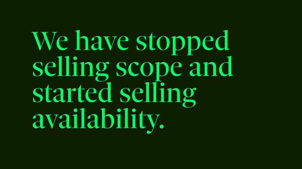 We have stopped selling scope and started selli...