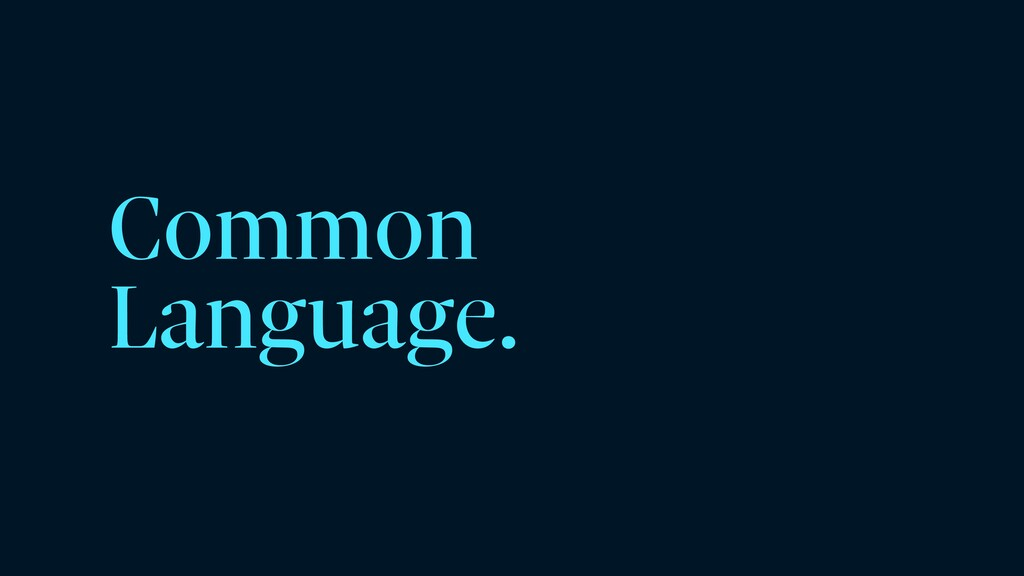 Common Language.